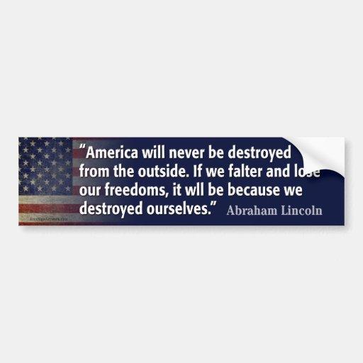 Abraham Lincoln Quote Bumper Sticker Car Bumper Sticker