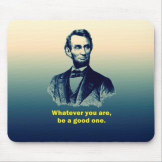 Abraham Lincoln Quote Mouse Pad