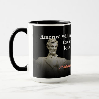 Abraham Lincoln Quote on America's Destruction Mug