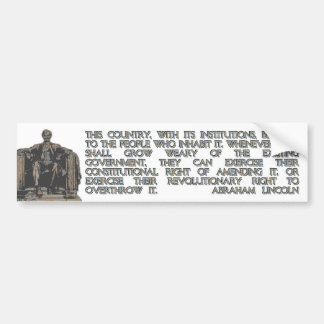 Abraham Lincoln Quote on our Revolutionary Right Car Bumper Sticker