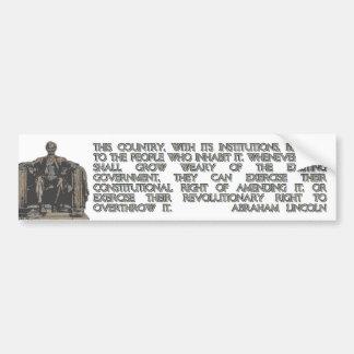 Abraham Lincoln Quote on our Revolutionary Right Bumper Sticker