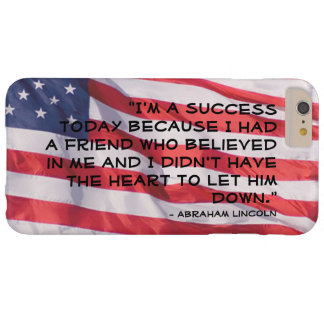 Abraham Lincoln Quote Over Flag Background Barely There iPhone 6 Plus Case
