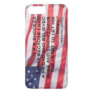 Abraham Lincoln Quote Over Flag Background iPhone 8 Plus/7 Plus Case