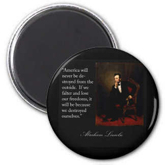 Abraham Lincoln Quote & Portrait Magnet