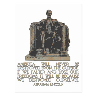Abraham Lincoln Quote We Destroyed Ourselves Postcard