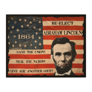 Abraham Lincoln Re-Election Wood Wall Decor