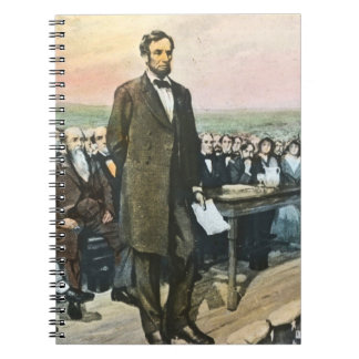Abraham Lincoln Reciting the Gettysburg Address Vi Spiral Note Book