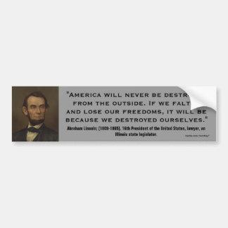 Abraham Lincoln si vacilamos de nosotros mismos Pegatina Para Auto