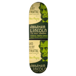 Abraham Lincoln The Great Commoner Skateboard Deck