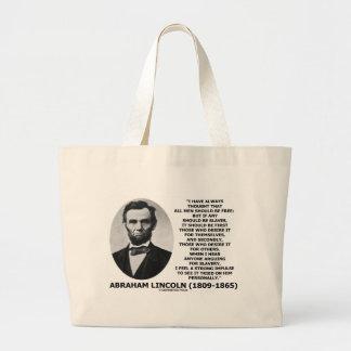 Abraham Lincoln todos los hombres debe ser Bolsa Tela Grande