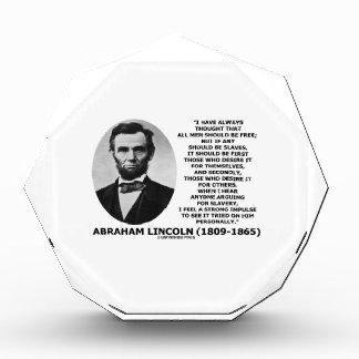 Abraham Lincoln todos los hombres debe ser