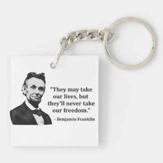 Abraham Lincoln Troll Quote Acrylic Keychains
