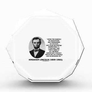 Abraham Lincoln Upon The Subject Of Education Award