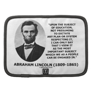 Abraham Lincoln Upon The Subject Of Education Organizer