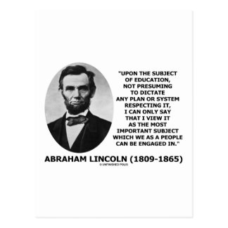 Abraham Lincoln Upon The Subject Of Education Postcard