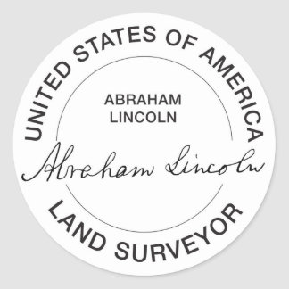 Abraham Lincoln US Land Surveyor Seal Classic Round Sticker