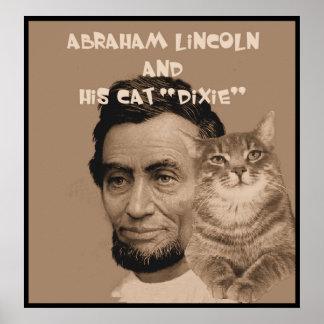 """Abraham Lincoln y su gato """"Dixie """" Póster"""