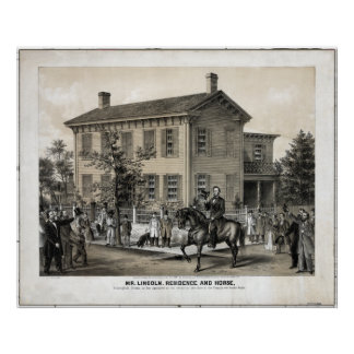 Abraham Lincoln's Home Poster