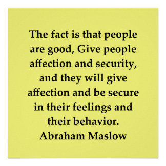 abraham maslow quote poster