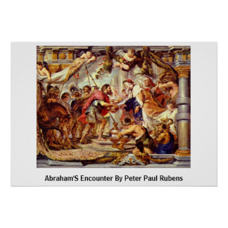 Abraham'S Encounter By Peter Paul Rubens Poster