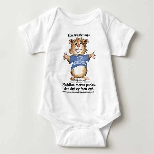 Abrahamster 17 Seconds, (Nothin's more importan... Baby Bodysuit