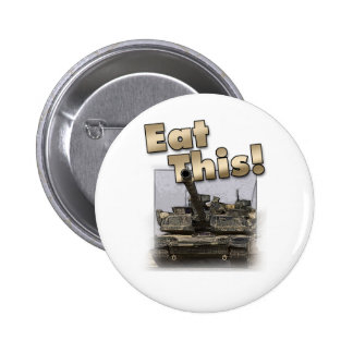 Abrams Tank - Eat This! 2 Inch Round Button