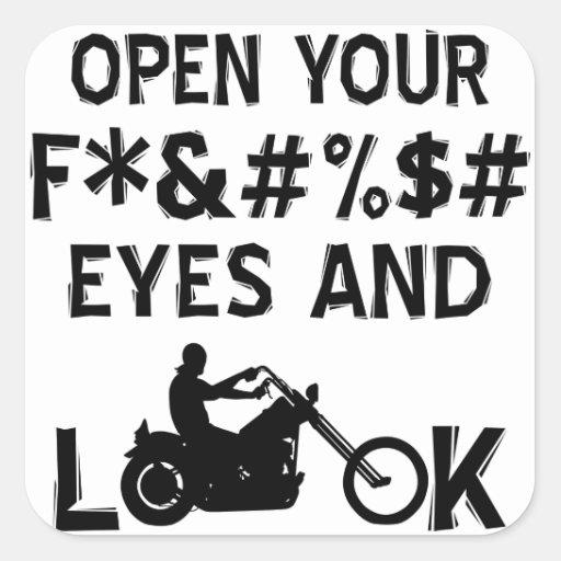 Ábrase los ojos de F'n y mire Calcomanía Cuadradas Personalizadas