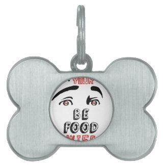 Ábrase los ojos sea comida sabia placas mascota
