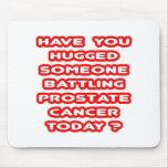 ¿Abrazado alguien cáncer de próstata de lucha? Tapete De Ratones