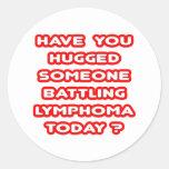 ¿Abrazado alguien linfoma de lucha hoy? Etiqueta