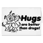 ¿Abrazos o drogas? Felicitacion