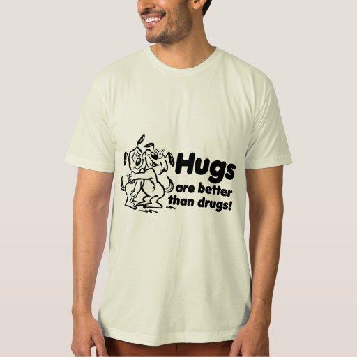 ¿Abrazos o drogas? Playera