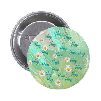 ¡Abrazos para usted!!   poco botón a llevar Pin Redondo De 2 Pulgadas