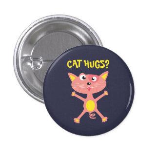 Abrazos raros del gato pin redondo de 1 pulgada