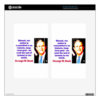 Abroad Our Nation Is Committed - G W Bush Decal For Kindle Fire