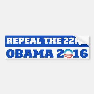 Abrogue el 22do: Obama 2016 Pegatina Para Auto