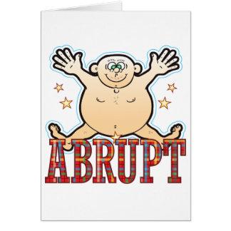 Abrupt Fat Man Card