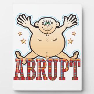 Abrupt Fat Man Plaque