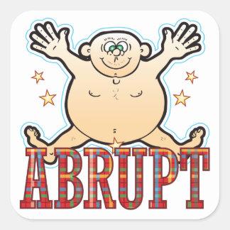 Abrupt Fat Man Square Sticker