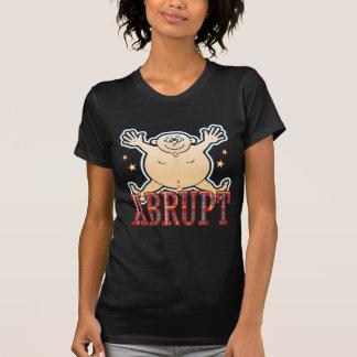 Abrupt Fat Man T-Shirt