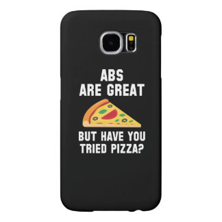 Abs Are Great Samsung Galaxy S6 Case