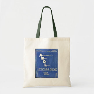 Absenteesim Waste Of Labor, Helps Our Enemies Canvas Bags