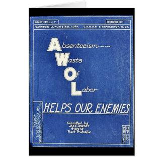 Absenteesim Waste Of Labor, Helps Our Enemies Card