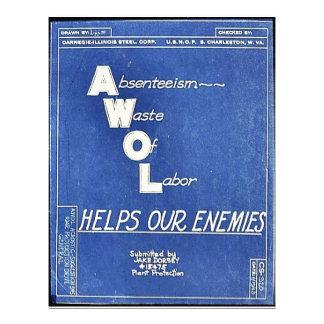 Absenteesim Waste Of Labor, Helps Our Enemies Custom Flyer