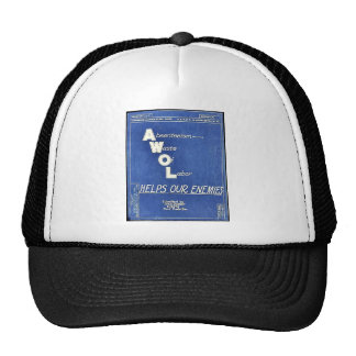 Absenteesim Waste Of Labor, Helps Our Enemies Trucker Hat