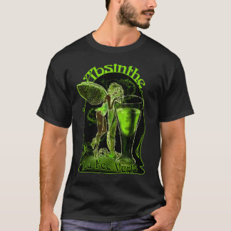 Absinthe La Fee Verte Fairy With Glass T-Shirt