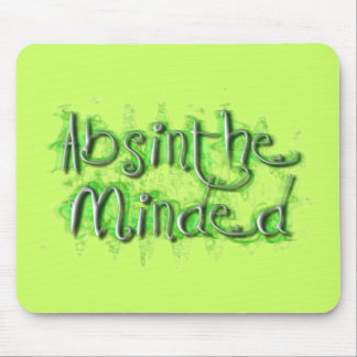 Absinthe Minded Mouse Pad