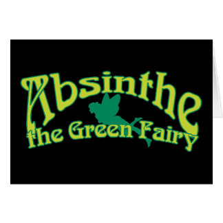 Absinthe Text The Green Fairy Greeting Card