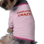 ¡Absolutamente LOCO! Camisetas De Perrito
