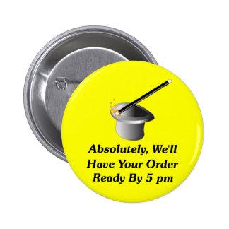 Absolutamente, tendremos su orden por 5 P.M. Pin